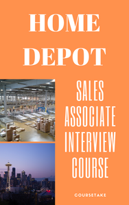 Home Depot Sales Associate Interview Preparation Online Course