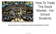 How To Trade The Stock Market - For School Students