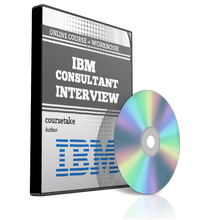 IBM Consultant Interview Preparation Course (with Workbook)