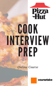 Pizza Hut Cook Interview Preparation Online Course