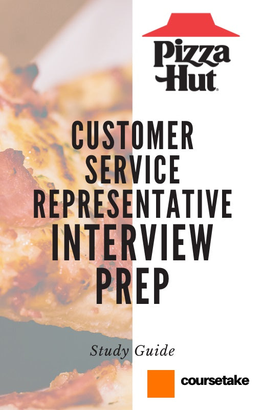 Pizza Hut Customer Service Representative Interview Preparation Study Guide
