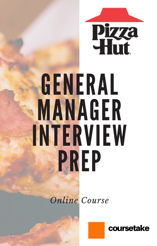 Pizza Hut General Manager Interview Preparation Online Course
