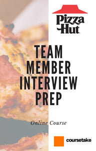 Pizza Hut Team Member Interview Preparation Online Course