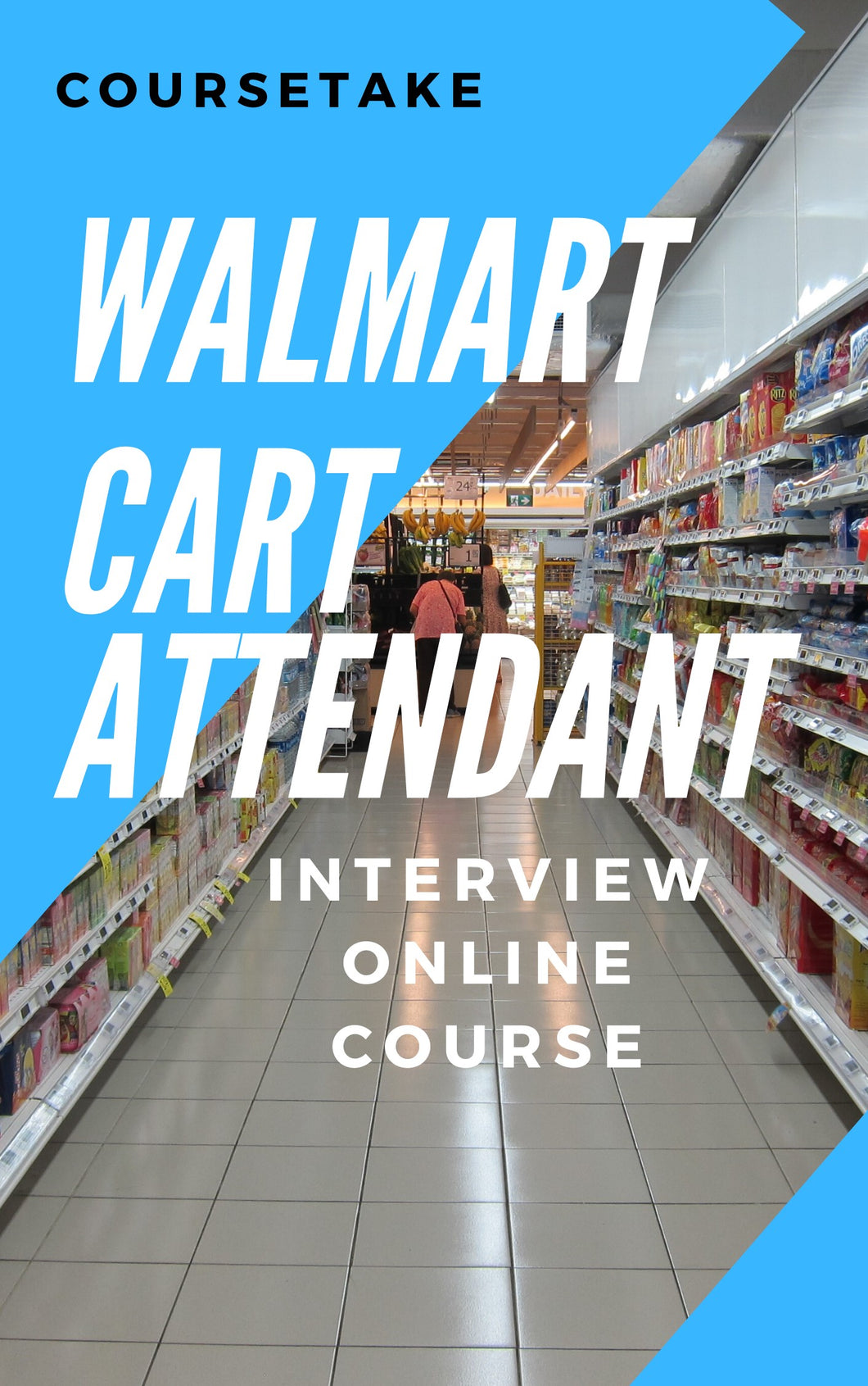 Walmart Cart Attendant & Janitorial Associate Interview Preparation Online Course