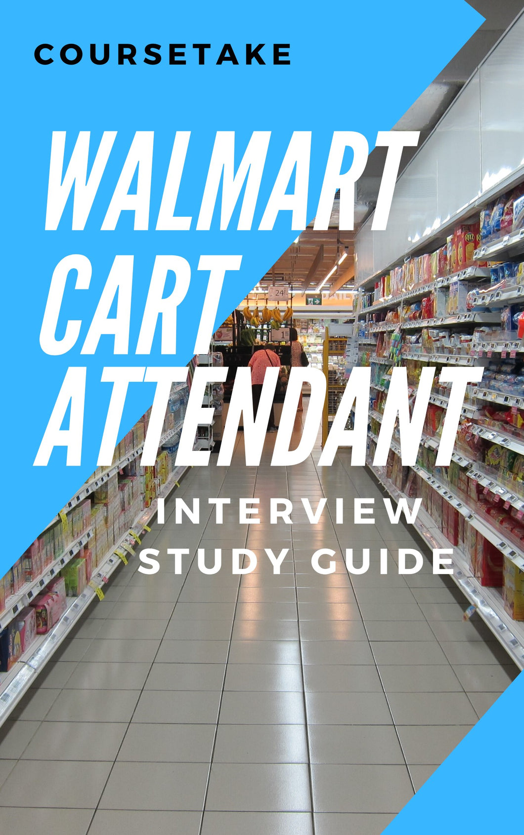 Walmart Cart Attendant & Janitorial Associate Interview Preparation Study Guide