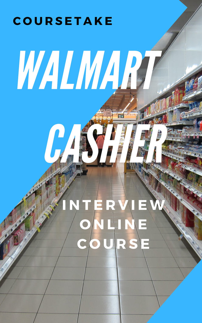 Walmart Cashier Interview Preparation Online Course