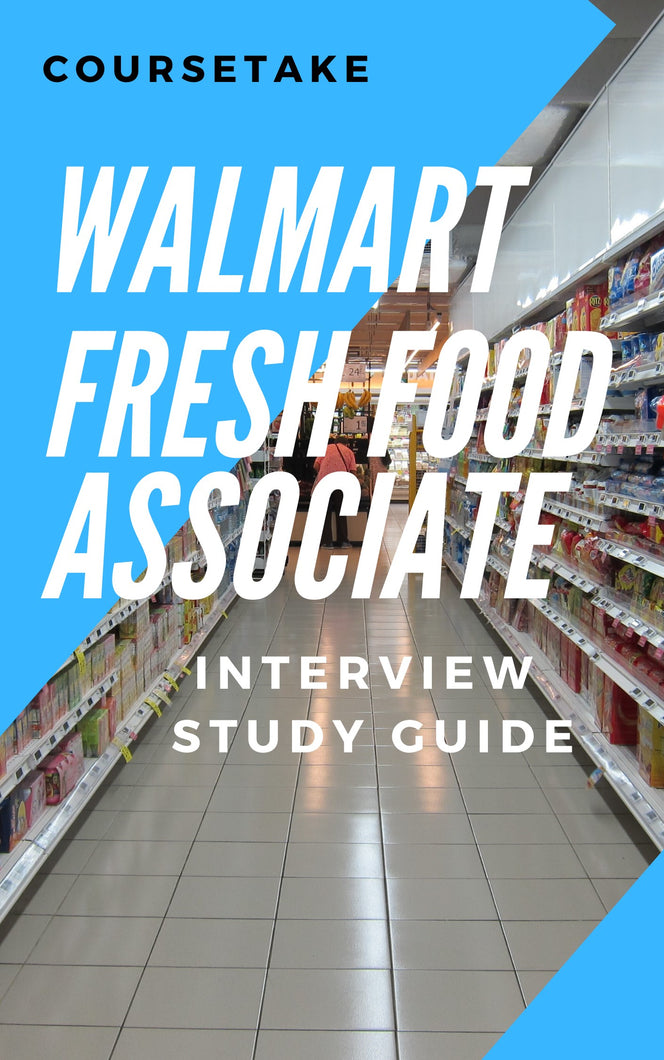 Walmart Fresh Food Associate Interview Preparation Study Guide