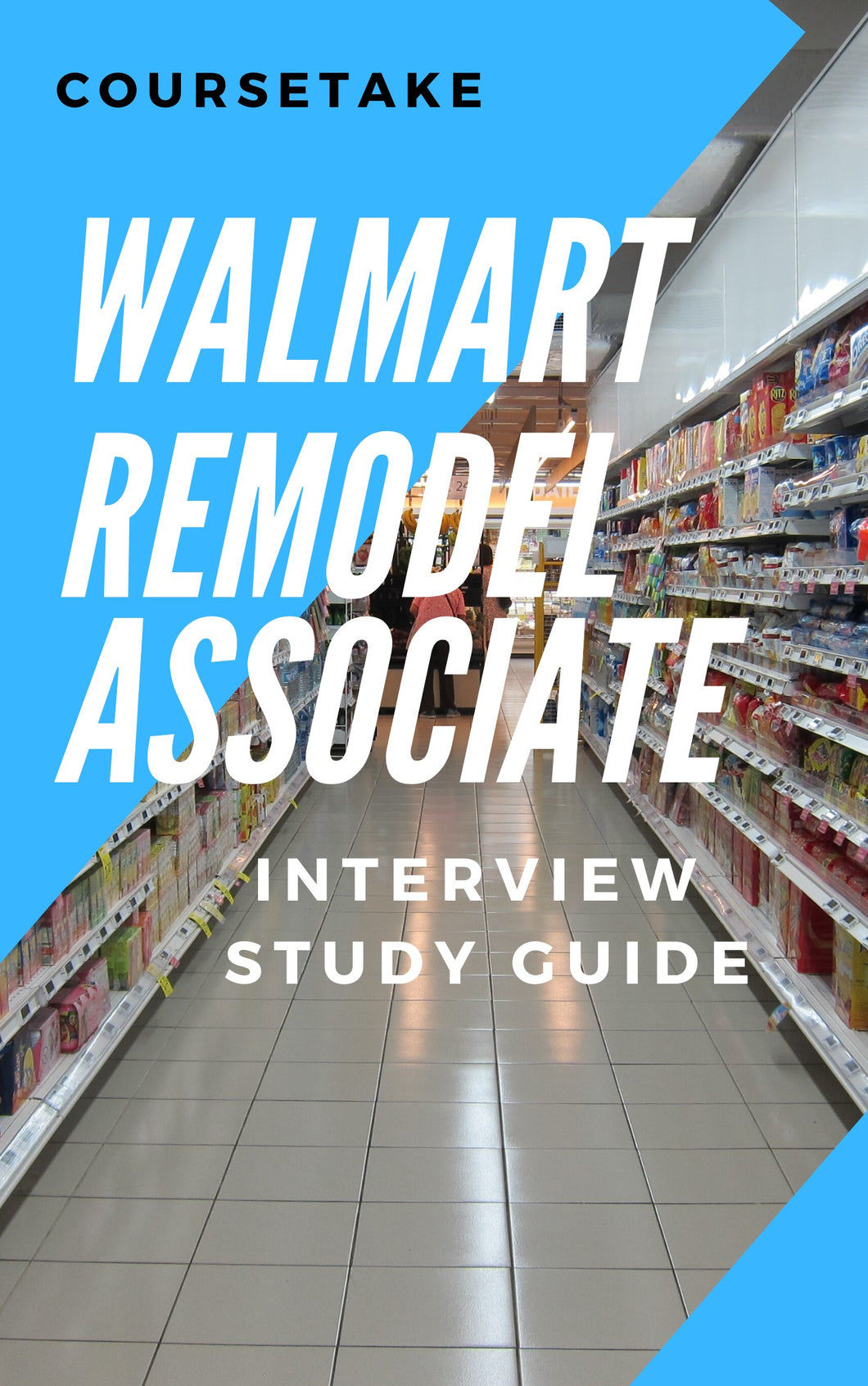 Walmart Remodel Associate Interview Preparation Study Guide