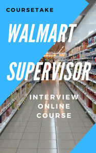 Walmart Supervisor Interview Preparation Online Course