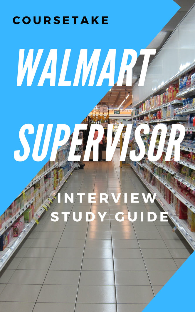 Walmart Supervisor Interview Preparation Study Guide