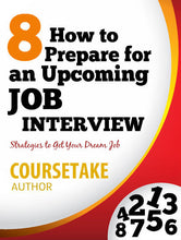 """How to Prepare for an Upcoming Job Interview?"" Course"