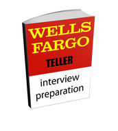 Wells Fargo Teller Interview Preparation Course (with Workbook)