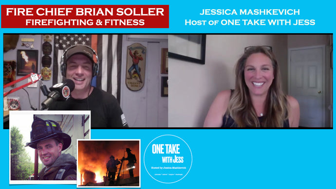 Fire Chief Brian Soller, volunteer fire fighter for 30 yrs, and Jess Mashkevich talk fire, fitness, and future.