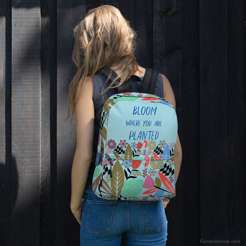 Bloom Where You Are Planted Backpack [famenxtshop.com]