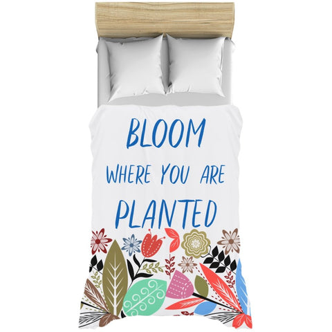 Bloom where you are planted Duvet Cover - famenxtshop