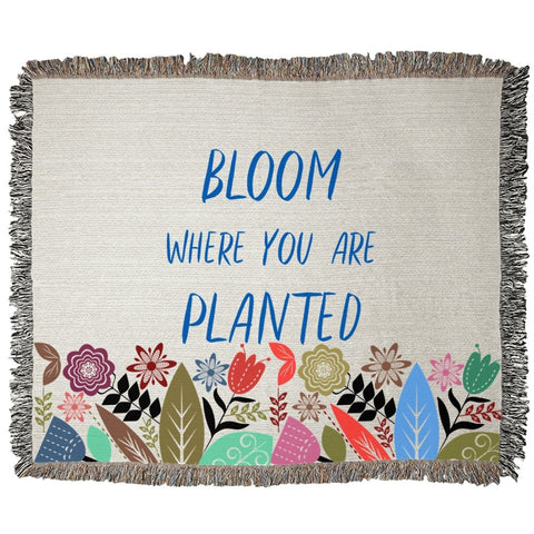 Bloom where you are planted Woven Blanket-famenxt