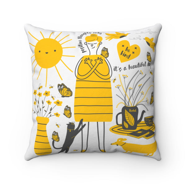 Its a beautiful and bright day and I am feeling great today Spun Polyester Square Pillow Case-Home Decor-famenxt