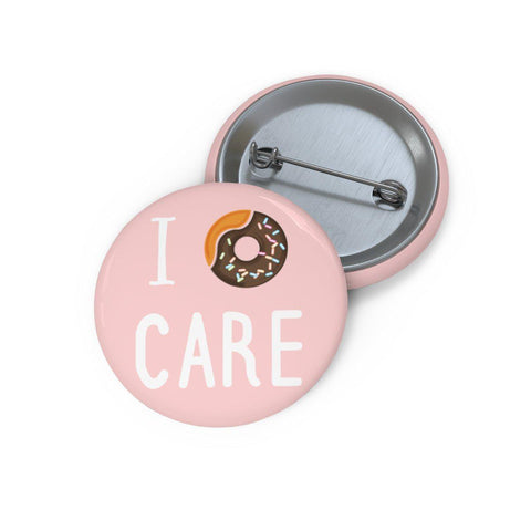 I Donut Care Pin Buttons-Accessories-famenxt