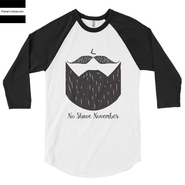 No shave November quote 3/4 Sleeve Raglan Baseball T-shirt-Long Sleeves-famenxt