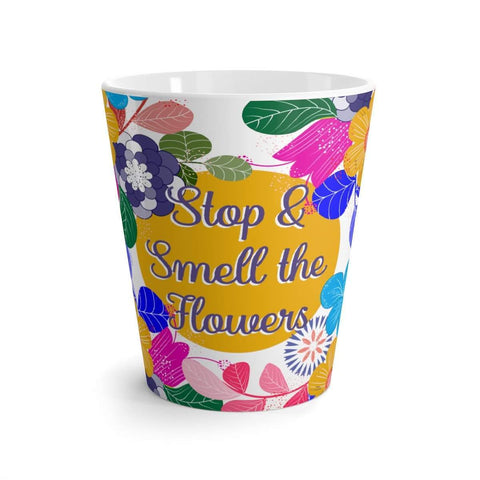 Stop and Smell the Flowers Latte mug-Mug-famenxt