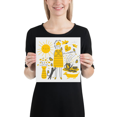 Its a beautiful and bright day and I am feeling great today Poster-famenxt