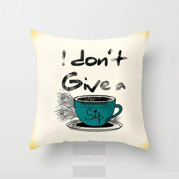 I don't Give a Sip Throw Pillow Case-Pillows-famenxt