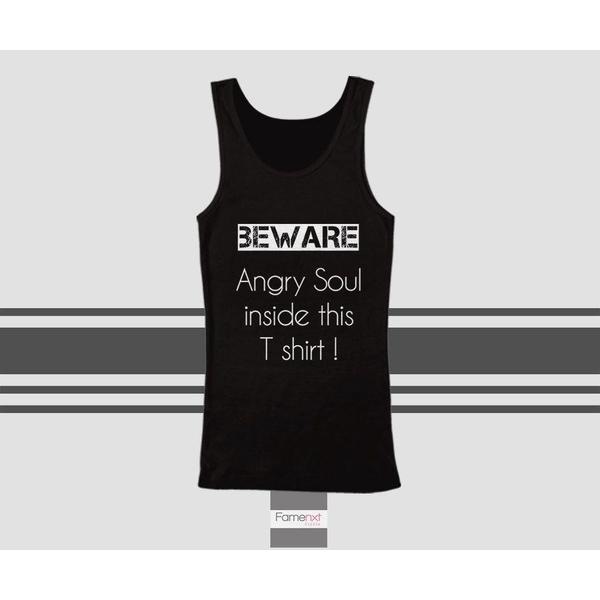 Funny Angry Soul Typography Quote Tank Top. Men and Women. Unisex-T shirt-famenxt