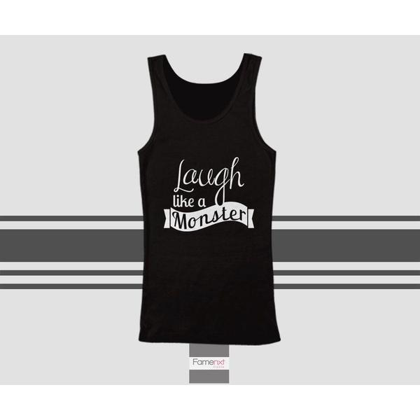 Funny Humorous Laugh like a Monster Typography Quote Tank Top. Men and Women. Unisex-Tank top-famenxt