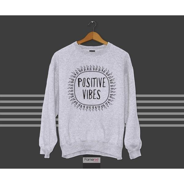 Sweatshirt Motivational Positive Vibes Typographic Quote Graphic Jumper-Sweatshirt-famenxt