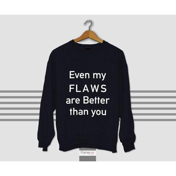 Funny Humorous Flawless Typographic Quote Sweatshirt Jumper-Sweatshirt-famenxt
