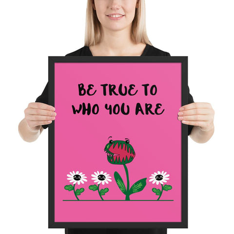 Be True Framed poster-famenxt
