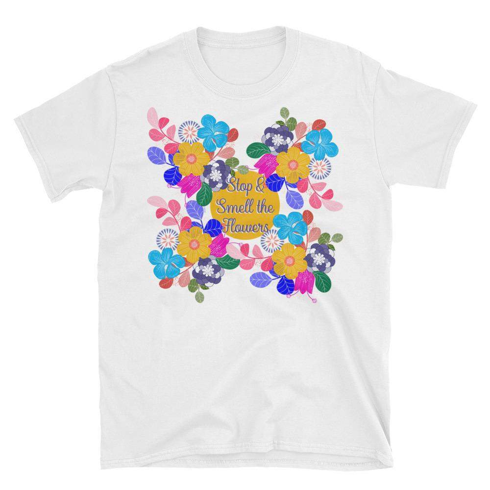 Stop and Smell the Flowers Short-Sleeve Unisex T-Shirt-famenxt