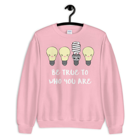 Be True Sweatshirt - famenxtshop