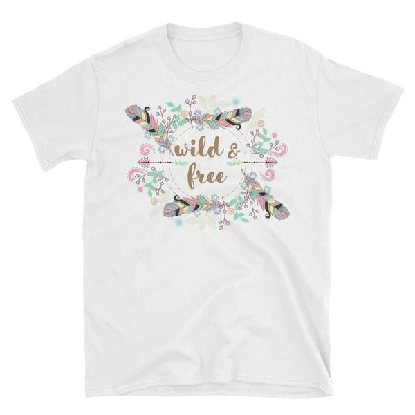 Wild and Free Unisex T-Shirt-famenxt
