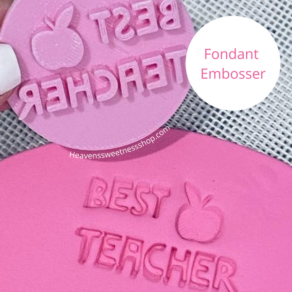 BEST TEACHER  Fondant Embosser