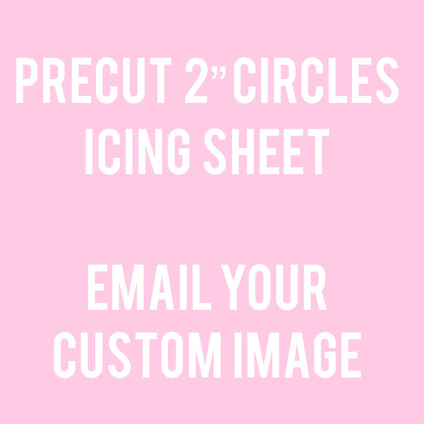 "2"" Precut Circles Edible Sheet"
