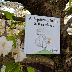 A Squirrels Guide to Happiness Book - Art of Henry