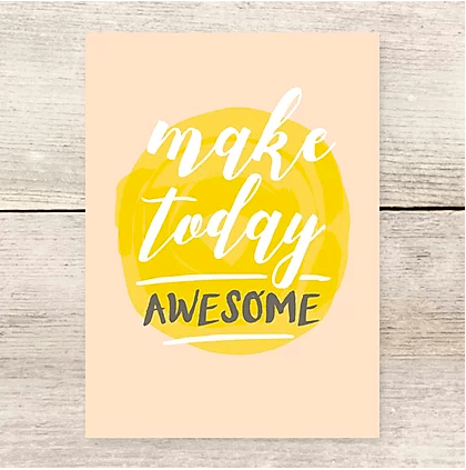 Haven Paperie Make Today Awesome Card