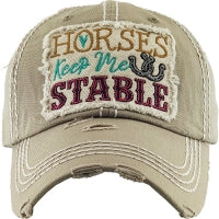 Horses Keep Me Stable Cap