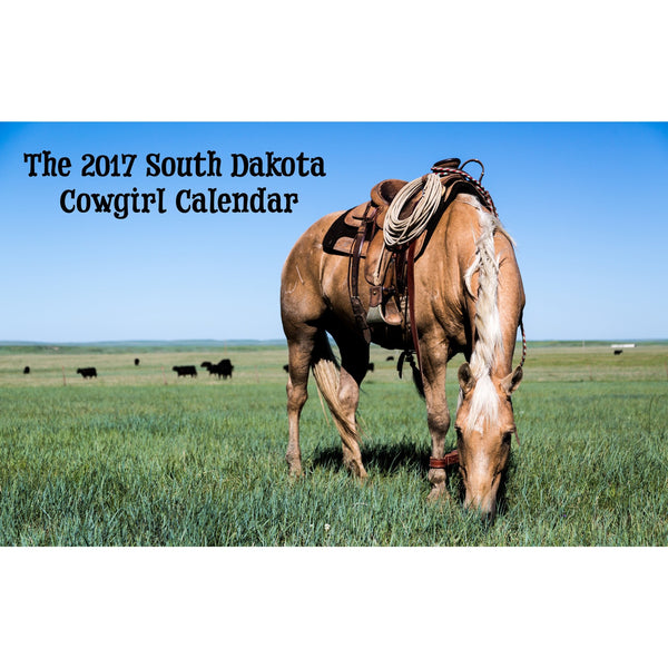 The South Dakota Cowgirl Calendar - Ropes and Rhinestones