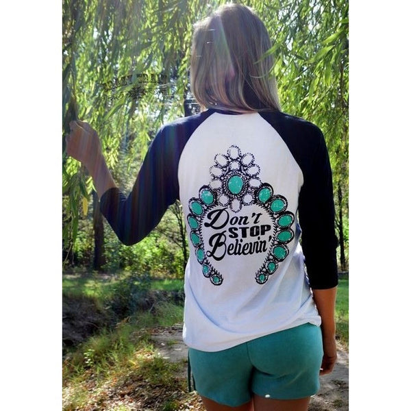 Don't Stop Believing Baseball Tee - Ropes and Rhinestones