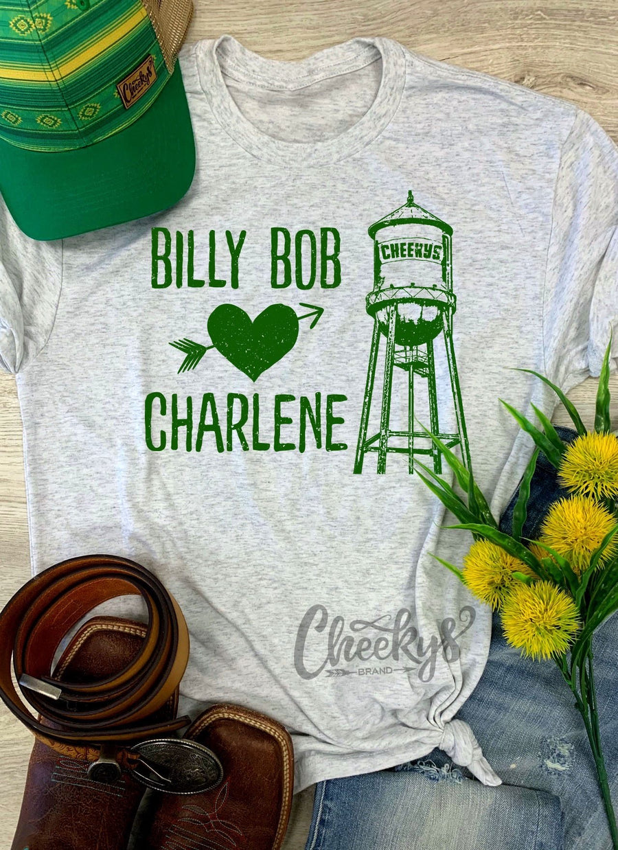 Billy Bob Love's Charlene Tee
