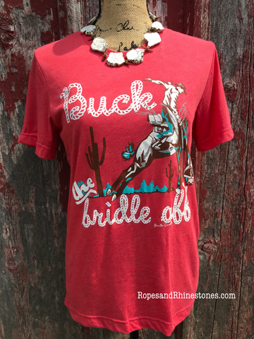 Buck Off The Bridle Tee - Ropes and Rhinestones