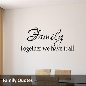 Family Wall Decals and Inspirational Family Quotes for Home
