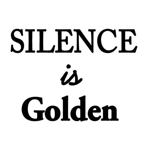 Silence is Golden Wall Decal no background