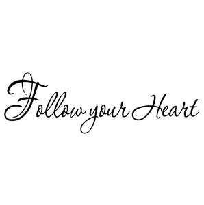 VWAQ Follow Your Heart Inspirational Wall Quotes Decal - VWAQ Vinyl Wall Art Quotes and Prints