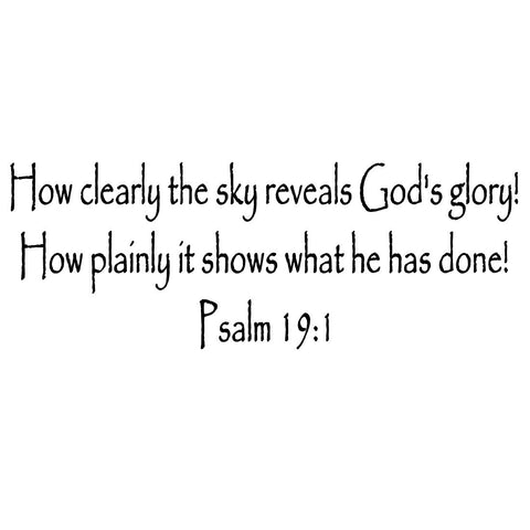 VWAQ Psalm 19:1 How Clearly The Sky Reveals God's Glory! Bible Wall Decal VWAQ-191
