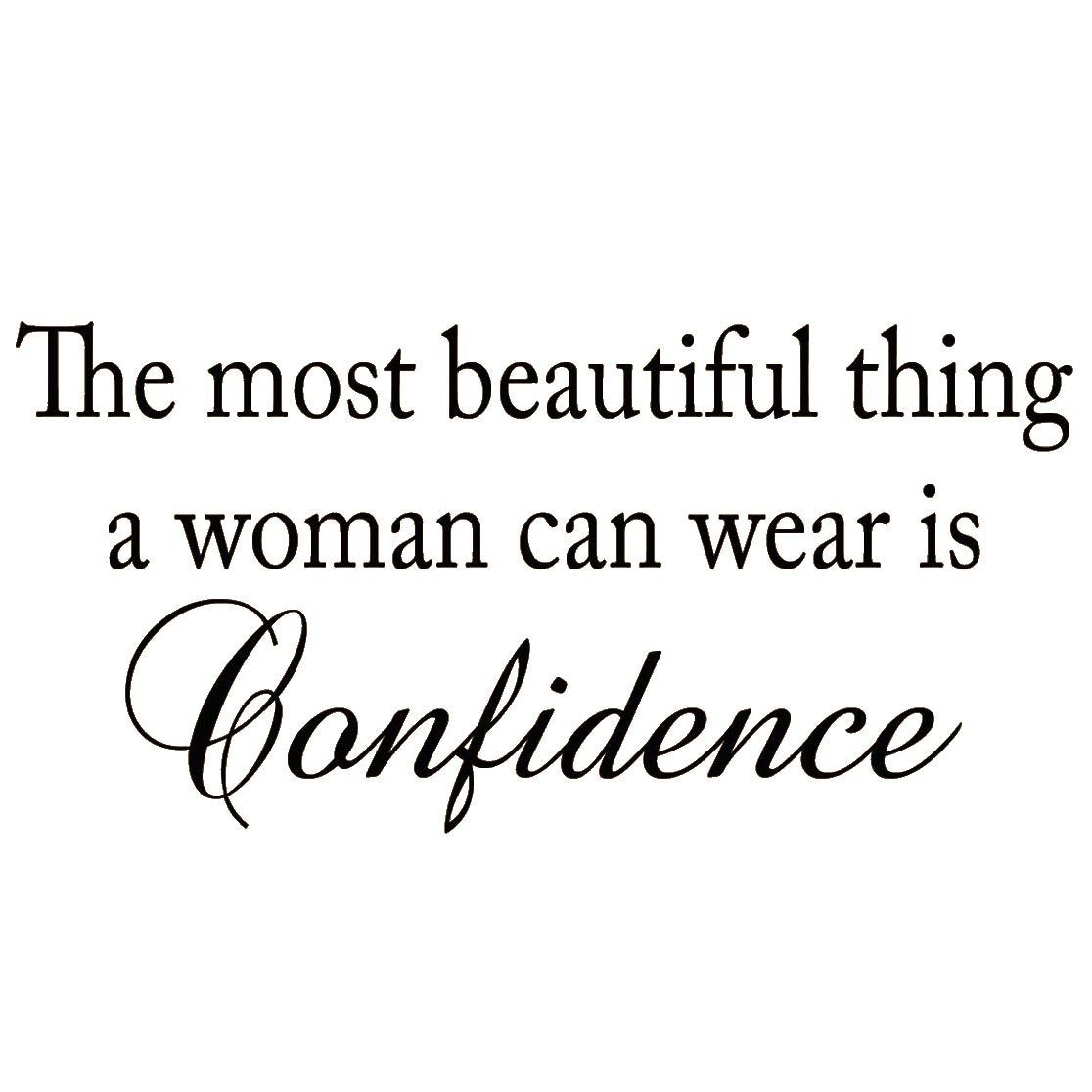 VWAQ The Most Beautiful Thing a Woman Can Wear is Confidence Vinyl Wall Decal - VWAQ Vinyl Wall Art Quotes and Prints