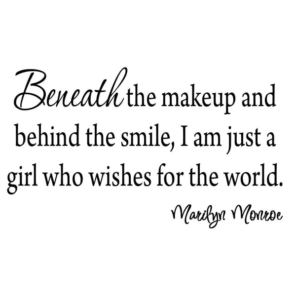 VWAQ Beneath the Makeup and Behind the Smile Wall Quotes Decal - VWAQ Vinyl Wall Art Quotes and Prints