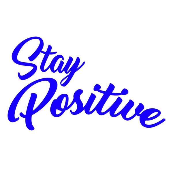 VWAQ Stay Positive Vinyl Wall Decal, Uplifting Positivity Wall Decor -18120 - VWAQ Vinyl Wall Art Quotes and Prints